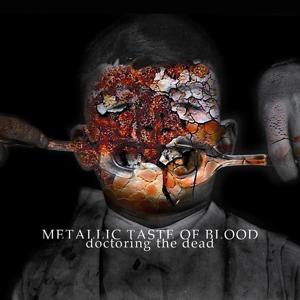 Vinyl METALLIC TASTE OF BLOOD - DOCTORING THE DEAD