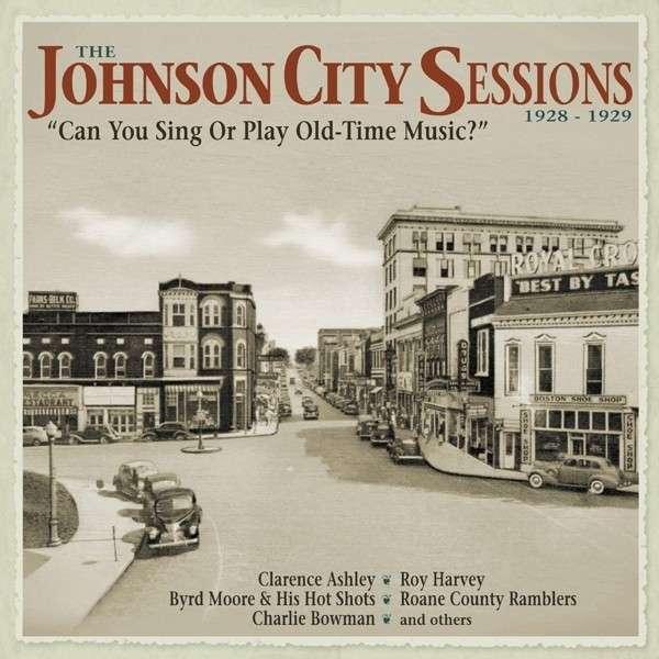 CD V/A - JOHNSON CITY SESSIONS 1928-1929