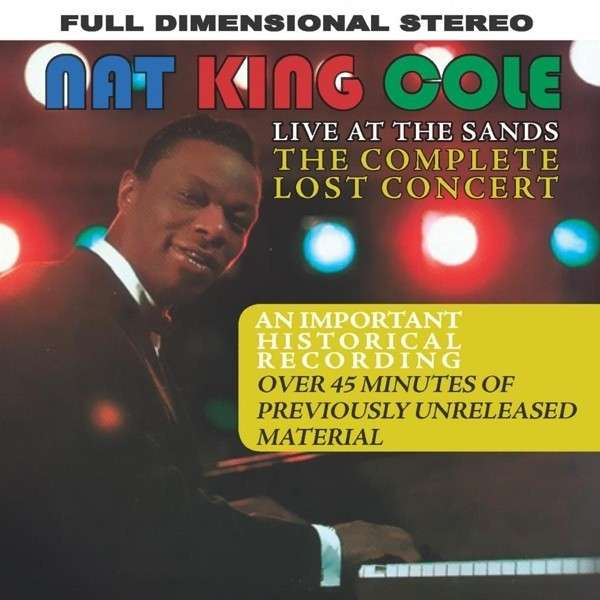 CD COLE, NAT KING - LIVE AT THE SANDS : THE COMPLETE LOST CONCERT