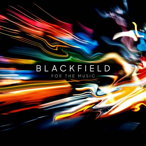 CD BLACKFIELD - FOR THE MUSIC