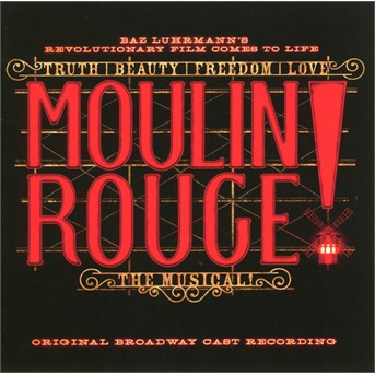 CD MUSICAL - MOULIN ROUGE! THE MUSICAL