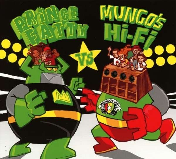 CD PRINCE FATTY - PRINCE FATTY VS. MUNGO'S HI FI