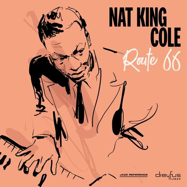 CD COLE, NAT KING - ROUTE 66