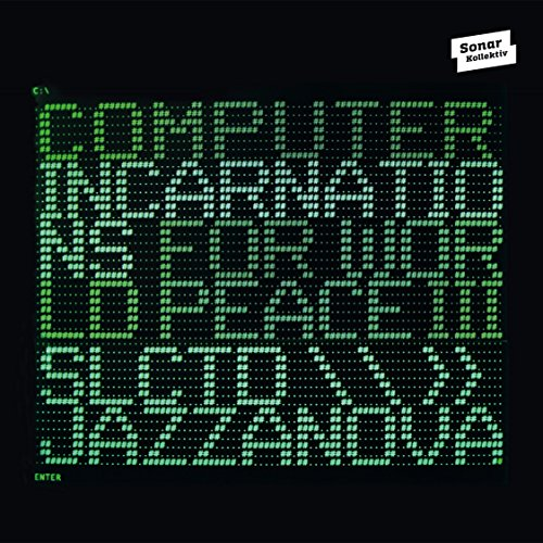 CD V/A - COMPUTER INCARNATIONS FOR WORLD PEACE 3