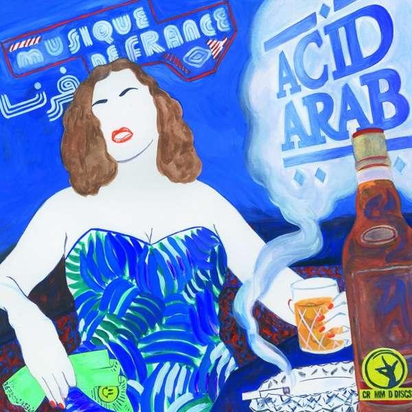 Vinyl ACID ARAB - MUSIQUE DE FRANCE