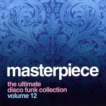 CD V/A - MASTERPIECE THE ULTIMATE DISCO FUNK COLLECTION VOL.12