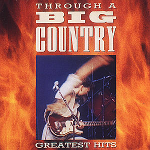 CD BIG COUNTRY - THE BEST OF