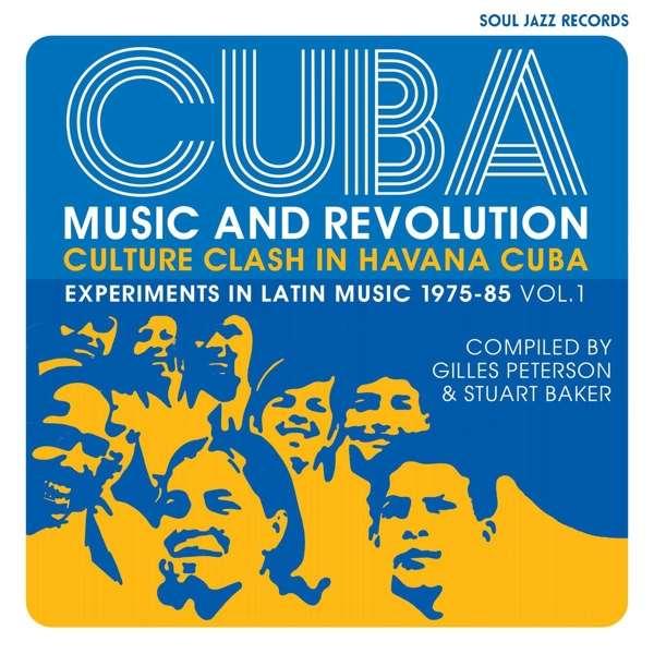 CD V/A - CUBA: MUSIC AND REVOLUTION: CULTURE CLASH IN HAVANA: EXPERIMENTS IN LATIN MUSIC 1975-85 VOL. 1