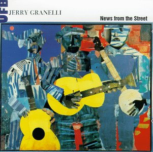 CD GRANELLIA, A. - NEWS FROM THE STREET