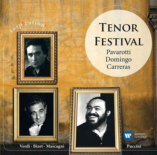 CD PAVAROTTI, LUCIANO/DOMINGO, PLACIDO/CARRERAS, JOSE - INSPIRATION: TENOR FESTIVAL: PAVAROTTI, DOMINGO, CARRERAS