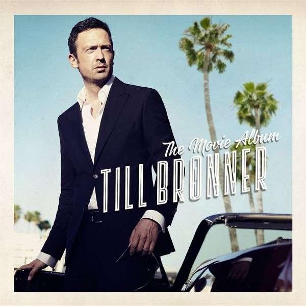 CD BRONNER TILL - THE MOVIE ALBUM