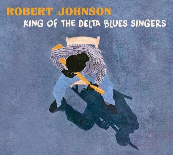 CD JOHNSON, ROBERT - KING OF THE DELTA BLUES SINGERS
