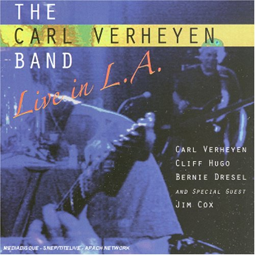 CD VERHEYEN, CARL - LIVE IN L.A.