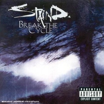 CD STAIND - BREAK THE CYCLE