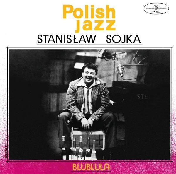 Vinyl SOYKA, STANISLAW - BLUBLULA (POLISH JAZZ)
