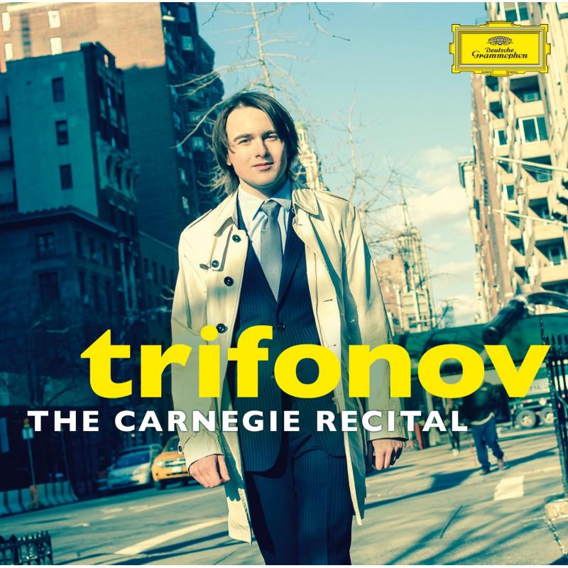 CD TRIFONOV DANIIL - THE CARNEGIE RECITAL