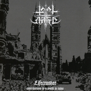 CD TOTAL HATE - LIFECRUSHER:CONTRIBUTIONS TO A WORLD IN RUINS