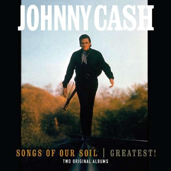 Vinyl CASH, JOHNNY - SONGS OF THE SOIL/ GREATEST!