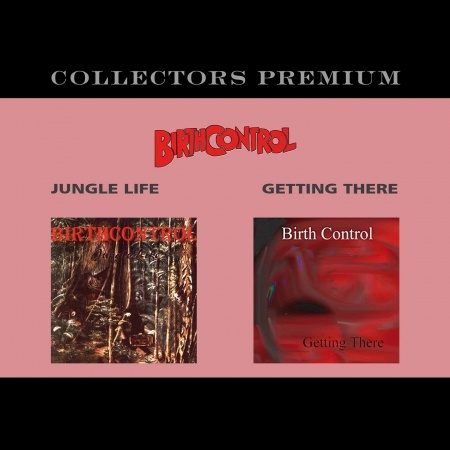 CD BIRTH CONTROL - JUNGLE LIGE/ GETTING THERE