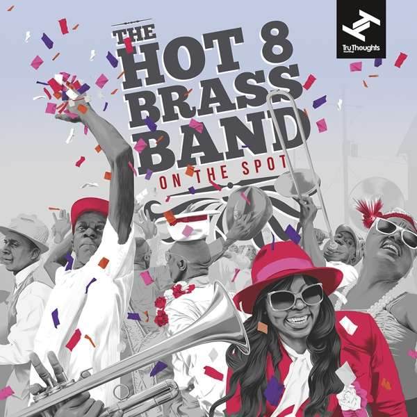 CD HOT 8 BRASS BAND - ON THE SPOT