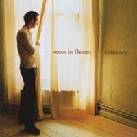 CD VENUS IN FLAMES - INTIMACY