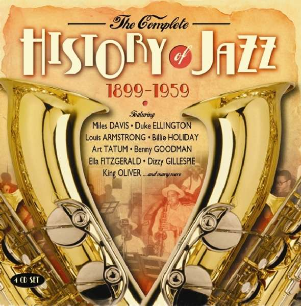 CD V/A - COMPLETE HISTORY OF JAZZ 1899-1959