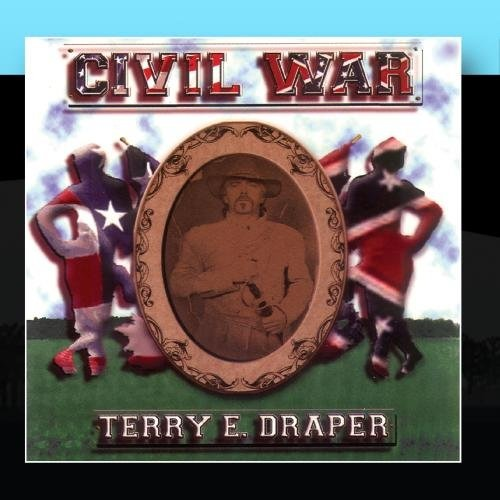 CD DRAPER, TERRY - CIVIL WAR... AND OTHER LOVE SONGS