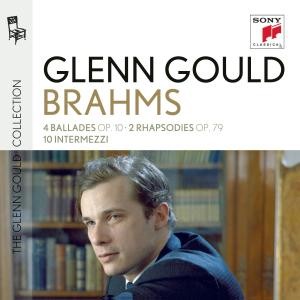 CD GOULD, GLENN - Glenn Gould plays Brahms: 4 Ba