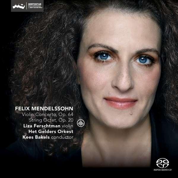 CD FERSCHTMAN, LIZA - VIOLIN CONCERTO OP.64/STRING OCTET OP.20