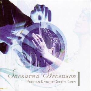 CD STEVENSON, SAVOURNA - PERSIAN KNIGHT, CELTIC DA