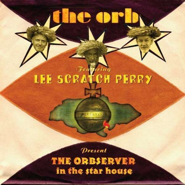 CD ORB/LEE SCRATCH PERRY - OBSERVER IN THE STAR HOUSE