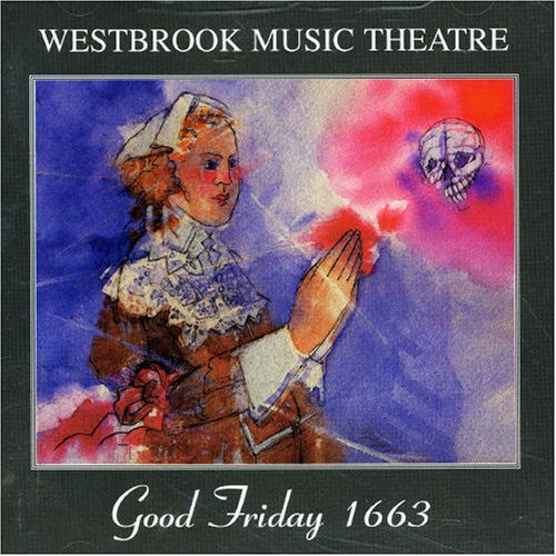 CD WESTBROOK MUSIC THEATRE - GOOD FRIDAY