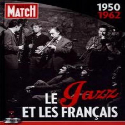 CD V/A - PARIS MATCH: THE HISTORY OF JAZZ IN FRANCE (1950 - 1962)