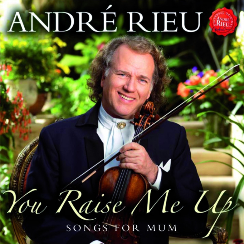 CD RIEU ANDRE - You Raise Me Up - Songs For Mum (ROSES FROM THE SOUTH)