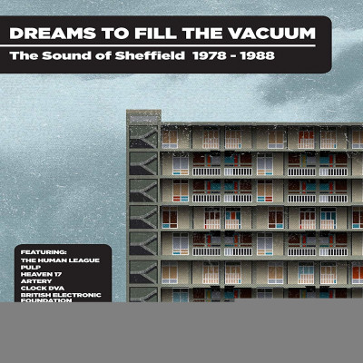 CD V/A - DREAMS TO FILL THE VACUUM - THE SOUND OF SHEFFIELD 1978-1988