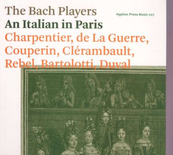CD BACH PLAYERS - AN ITALIAN IN PARIS