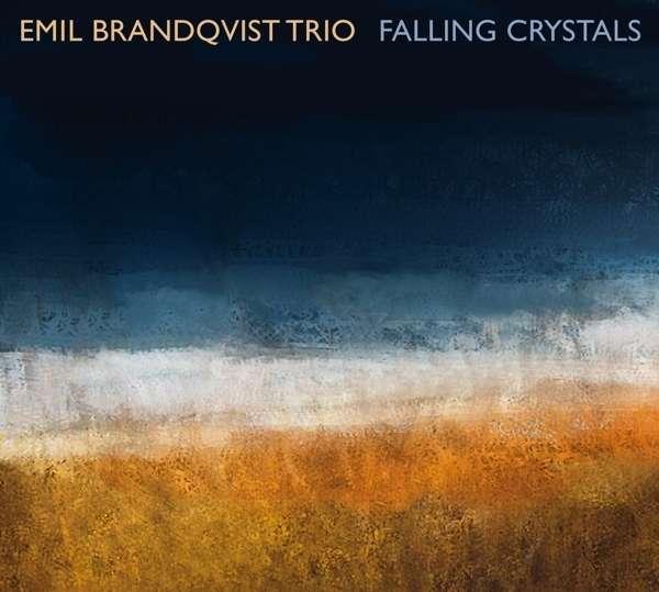 CD BRANDQVIST TRIO, EMIL - FALLING CRYSTALS