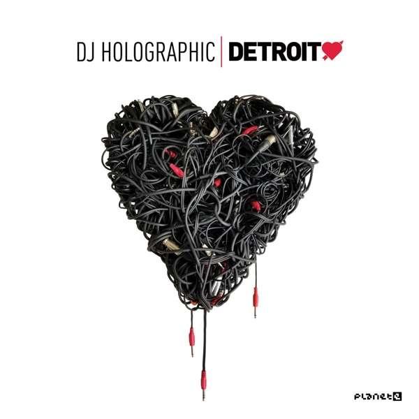 CD DJ HOLOGRAPHIC - DETROIT LOVE VOL.5