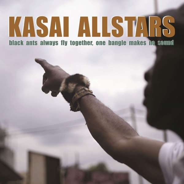 Vinyl KASAI ALLSTARS - BLACK ANTS ALWAYS FLY TOGETHER, ONE BANGLE MAKES NO SOUND