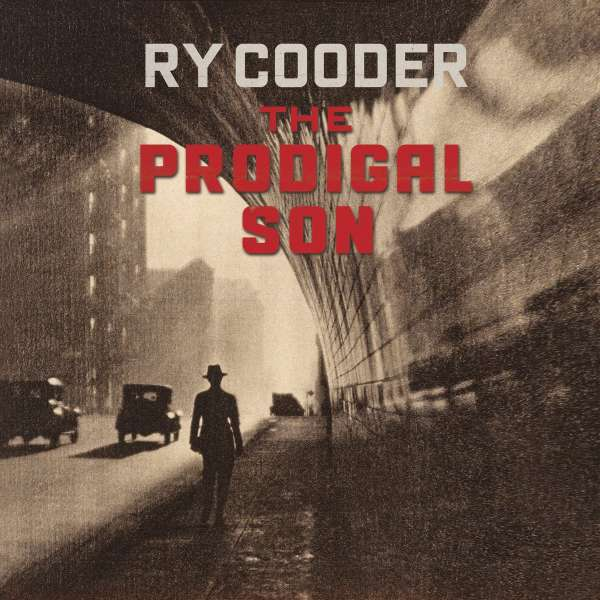 CD COODER, RY - PRODIGAL SON