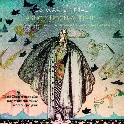 CD SCHUMANN/WIDMANN - ES WAR EINMAL - ONCE UPON A TIME