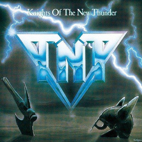 CD TNT - KNIGHTS OF THE NEW THUNDER