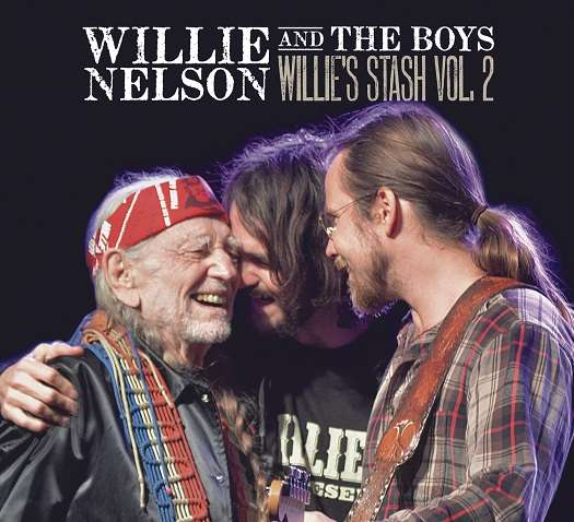 Willie Nelson - CD WILLIE AND THE BOYS: WILLIE'S STASH VOL. 2