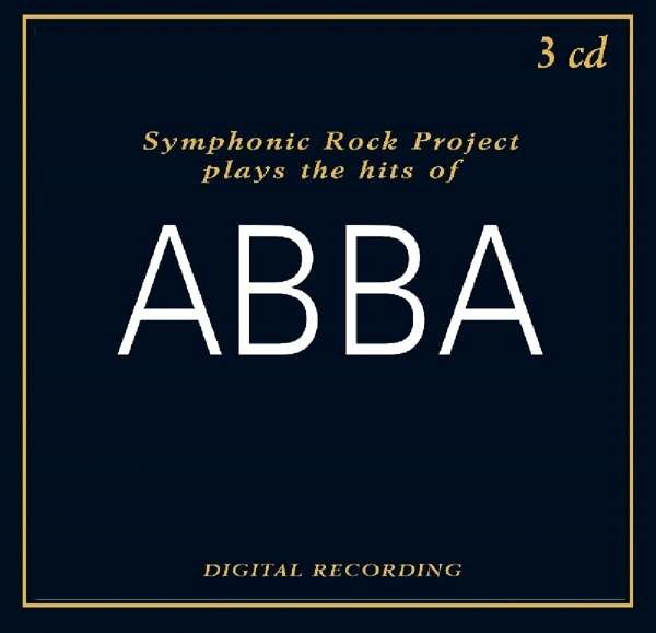 CD SYMPHONIC ROCK PROJECT - PLAYS THE HITS OF ABBA