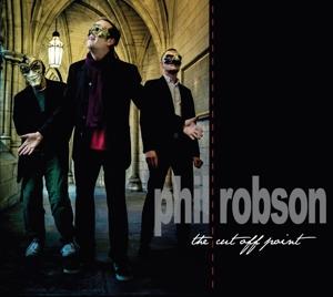 CD ROBSON, PHIL - CUT OFF POINT
