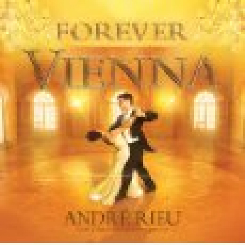 CD RIEU ANDRE - FOREVER VIENNA