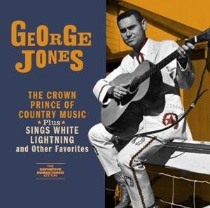 CD JONES, GEORGE - CROWN PRINCE OF COUNTRY MUSIC/SINGS WHITE LIGHTNING