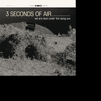 CD THREE SECONDS OF AIR - WE ARE DUST UNDER THE DYING SUN