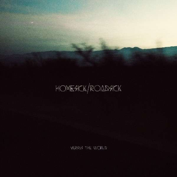 CD VERSUS THE WORLD - HOMESICK / ROADSICK