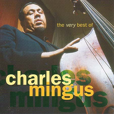 CD MINGUS, CHARLES - VERY BEST OF